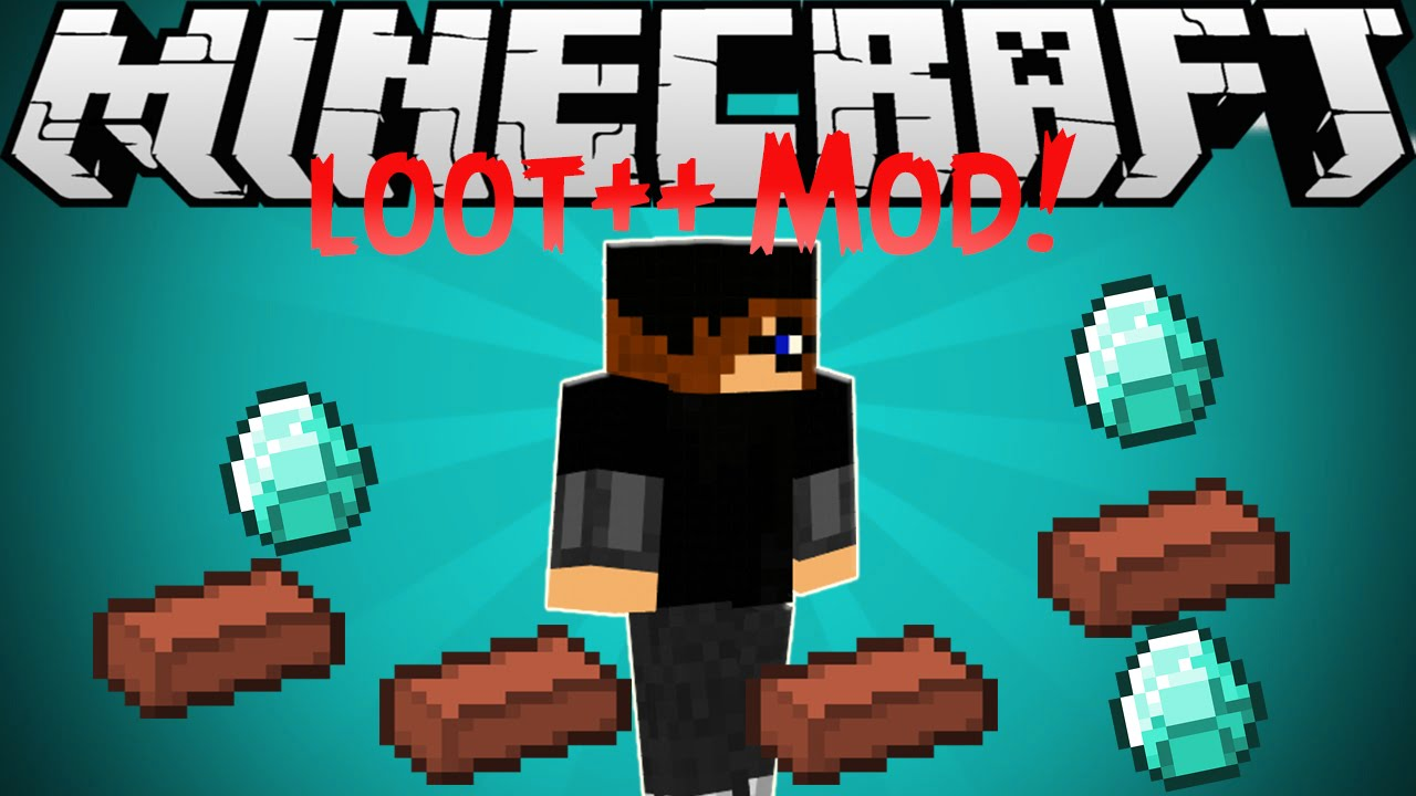 Loot++ Mod for Minecraft 1.8.9/1.7.10