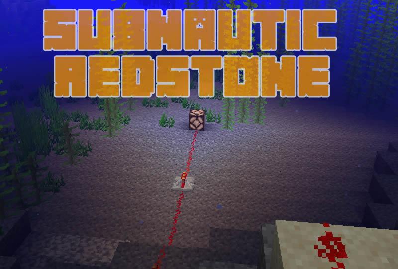 Subnautic Redstone (Fabric) Mod for Minecraft 1.14