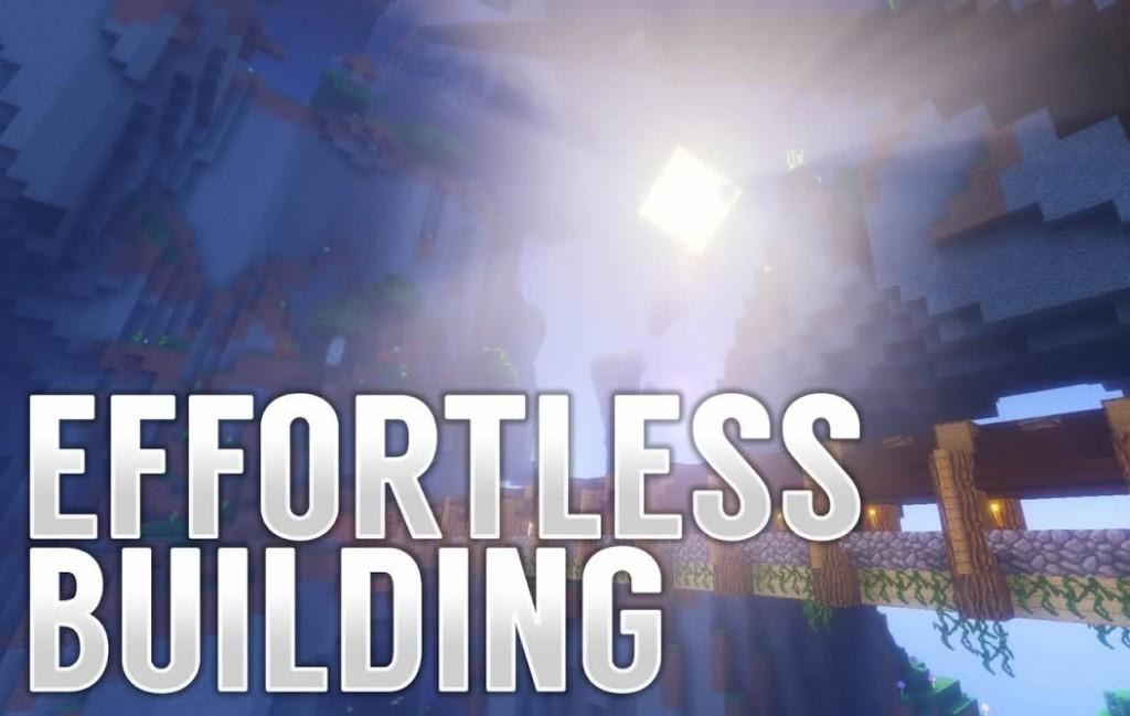 Effortless Building Mod for Minecraft