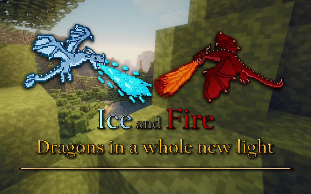 Ice and Fire Mod for Minecraft 1.12.2/1.11.2/1.10.2