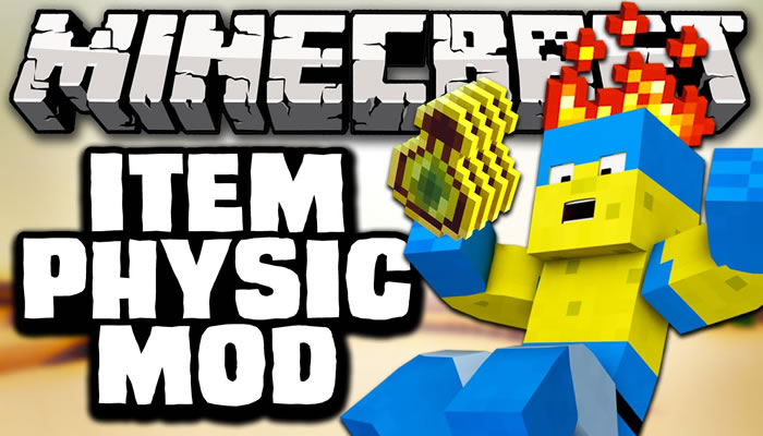 ItemPhysic Mod for Minecraft