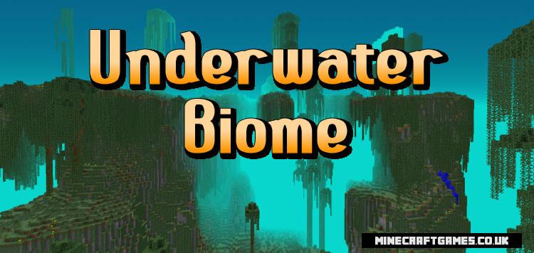 Underwater Biome Mod