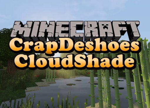 CrapDeshoes CloudShade Shaders Mod