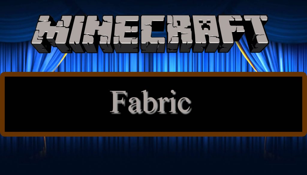 Fabric Set of Libraries for Minecraft