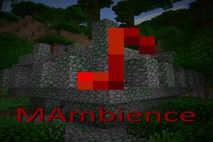 MAmbience Mod for Minecraft