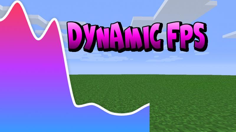 Dynamic FPS Mod