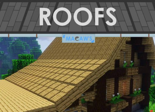 Macaw's Roofs - Building Mod for Minecraft