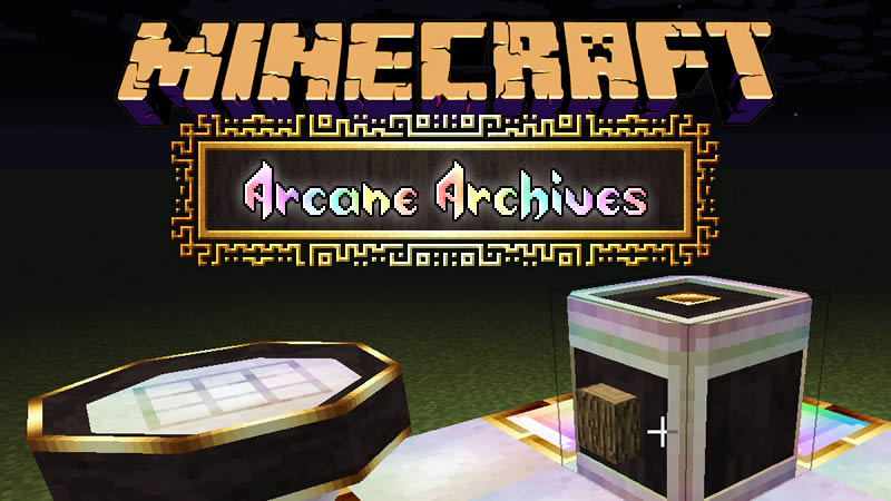Arcane Archives Mod for Minecraft