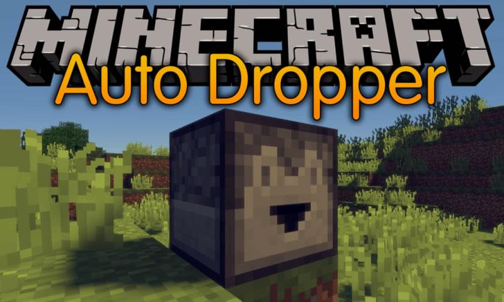 Auto Dropper Mod