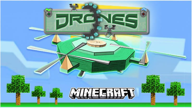 Drones Mod for Minecraft