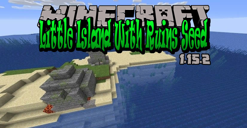 Little Island With Ruins Seed for Minecraft 1.15.2