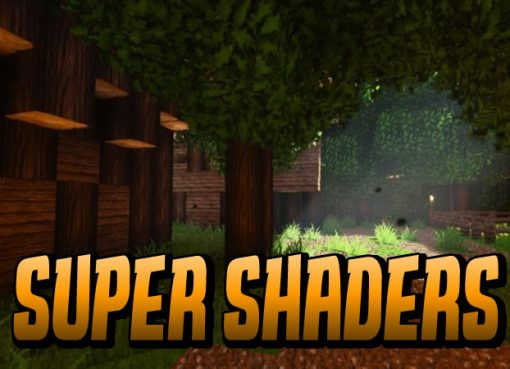 Super Shaders for Minecraft