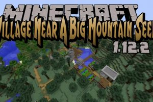 Village Near A Big Mountain Seed for Minecraft 1.12.2