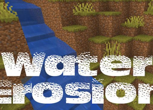 Water Erosion Mod for Minecraft