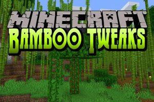 Bamboo Tweaks Mod