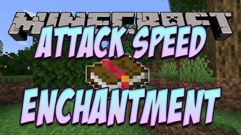 Attack Speed Enchantment Mod