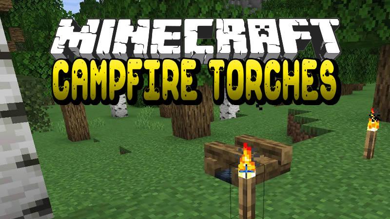 Campfire Torches Mod