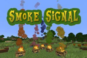 Smoke Signal Mod