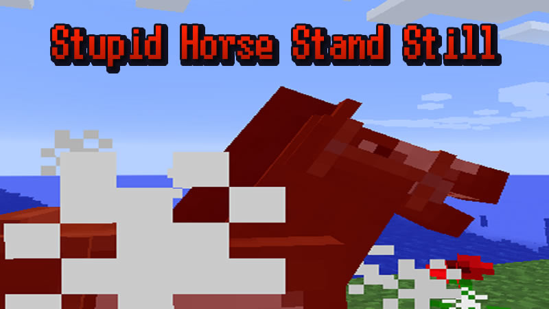 Stupid Horse Stand Still Mod for Minecraft