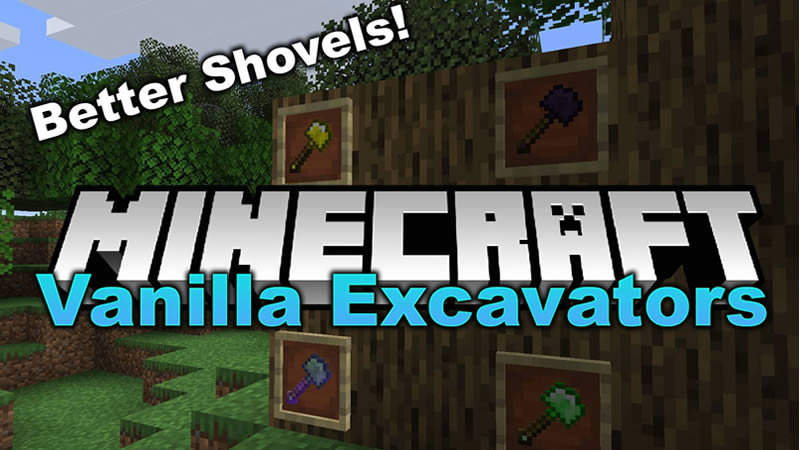 Vanilla Excavators Mod for Minecraft