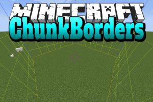 ChunkBorders Mod