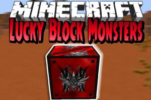 Lucky Block Monsters Mod