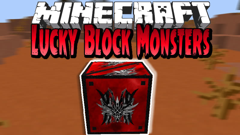 Lucky Block Monsters Mod