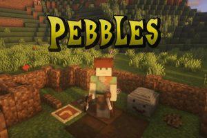 Pebbles Mod