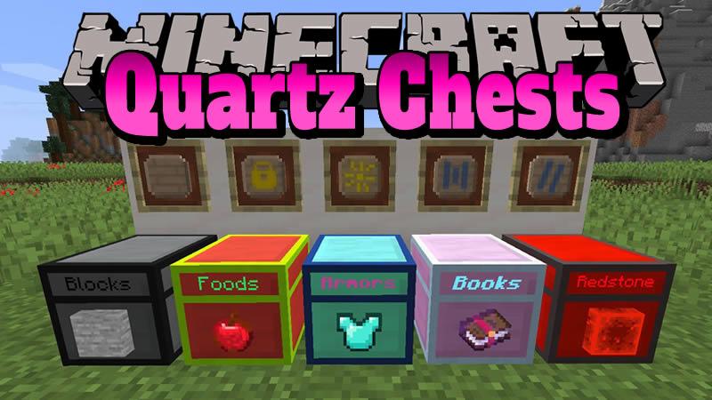 Quartz Chests Mod