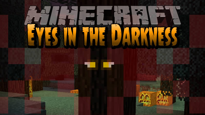 Eyes in the Darkness Mod