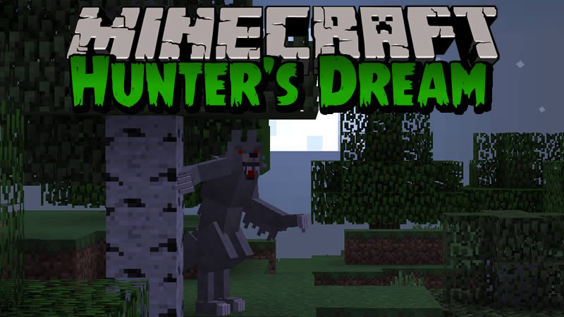 Hunters Dream Mod