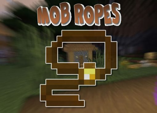 Mob Ropes Mod for Minecraft