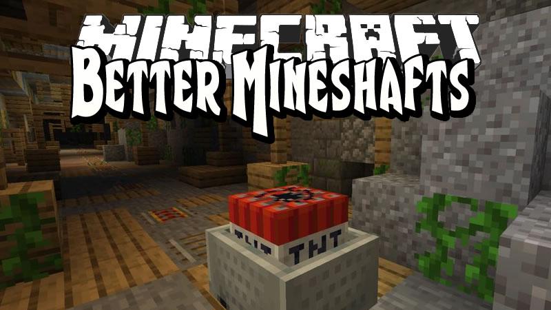 Better Mineshafts Mod