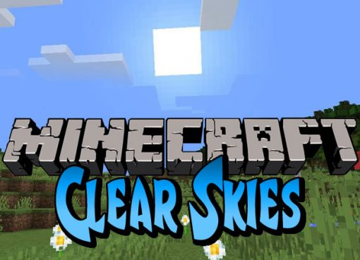 Clear Skies Mod for Minecraft