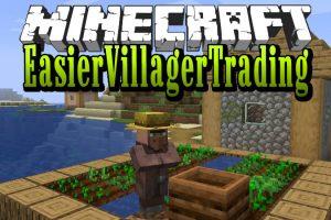 EasierVillagerTrading Mod