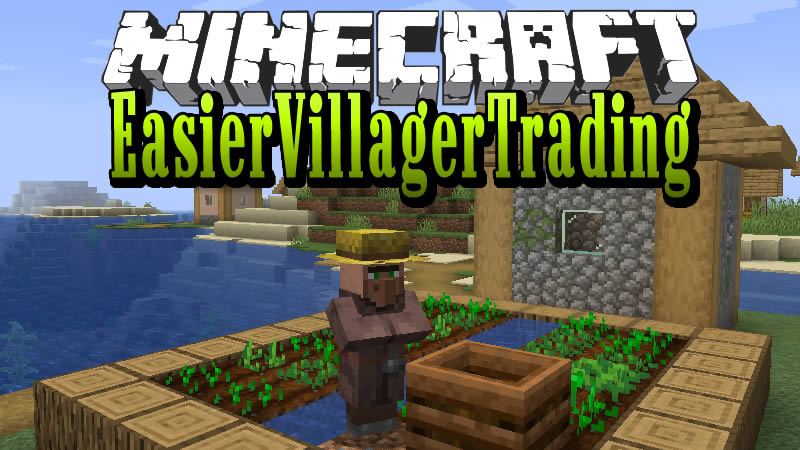 EasierVillagerTrading Mod for Minecraft