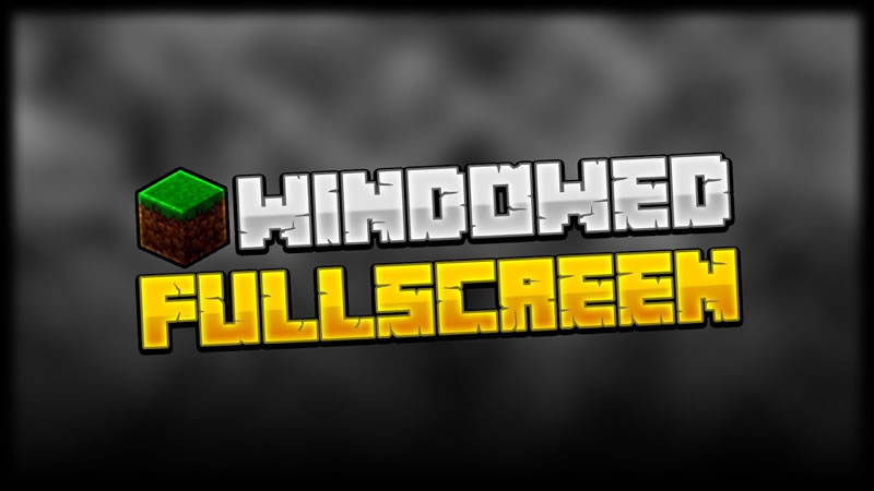 Fullscreen Windowed Borderless Mod