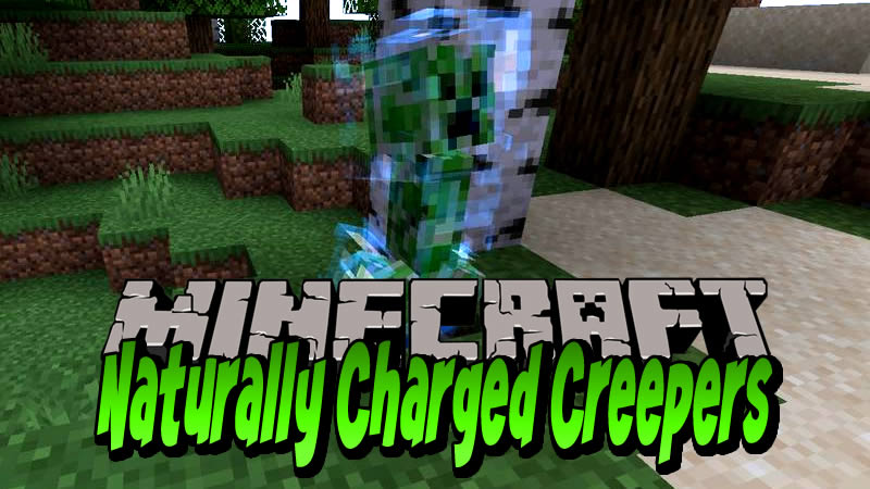 Naturally Charged Creepers Mod for Minecraft