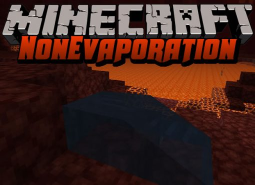 NonEvaporation Mod for Minecraft