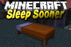 Sleep Sooner Mod