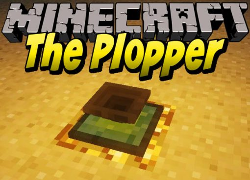 The Plopper Mod for Minecraft