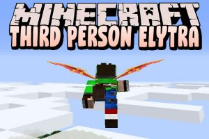 Third Person Elytra Mod for Minecraft