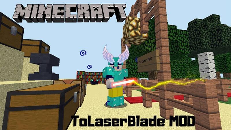 ToLaserBlade Mod for Minecraft