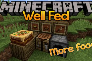 Well Fed Mod for Minecraft