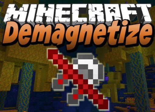 Demagnetize Mod for Minecraft