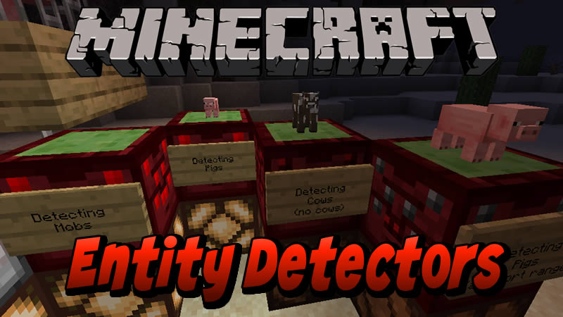 Entity Detectors Mod for Minecraft