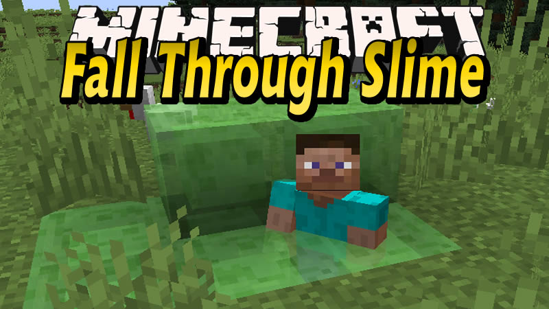 Fall Through Slime Mod for Minecraft