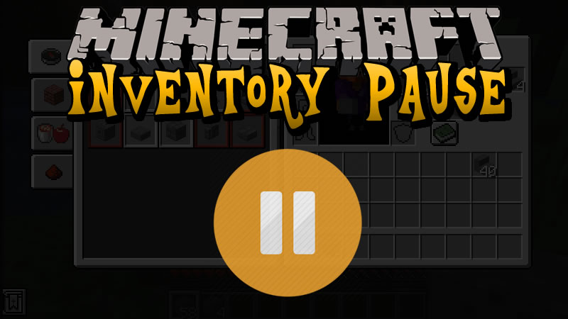 Inventory Pause Mod for Minecraft
