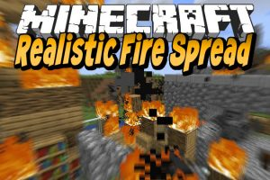Realistic Fire Spread Mod for Minecraft