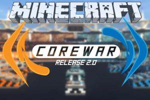 CoreWar - Minecraft PvP Map